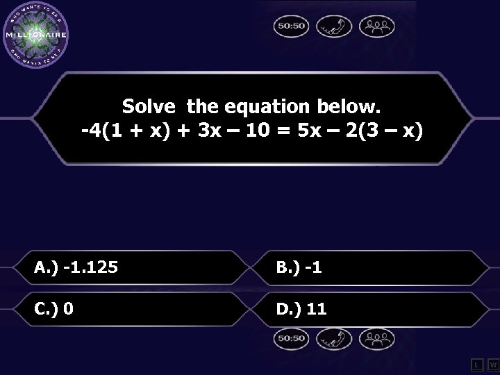 Solve the equation below. -4(1 + x) + 3 x – 10 = 5