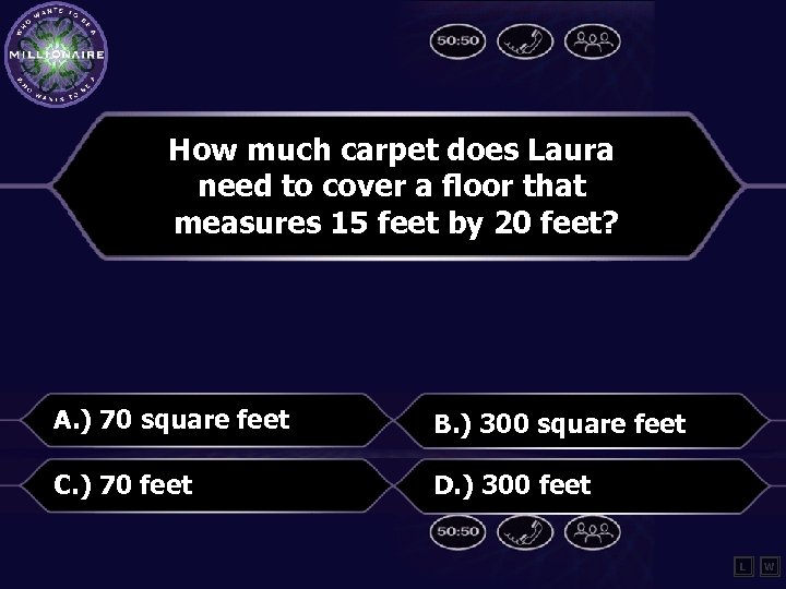 How much carpet does Laura need to cover a floor that measures 15 feet