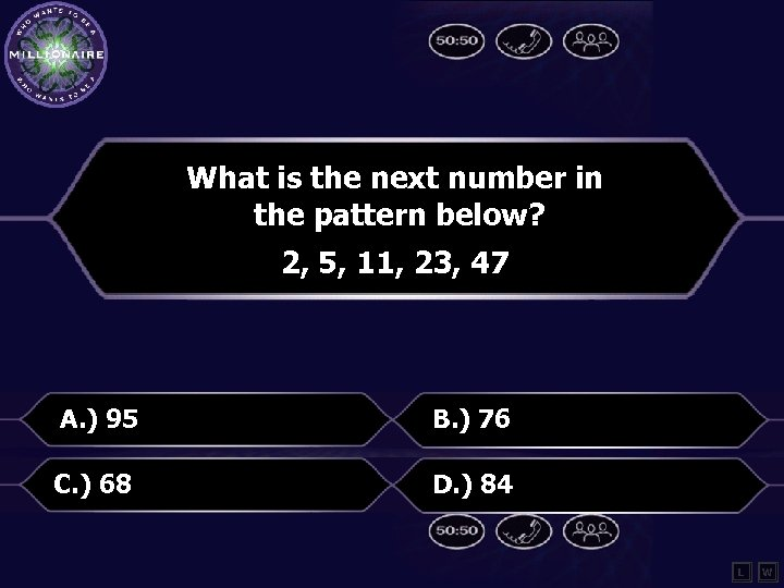 What is the next number in the pattern below? 2, 5, 11, 23, 47