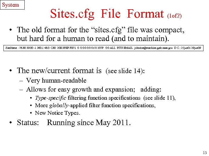 System Sites. cfg File Format (1 of 2) • The old format for the