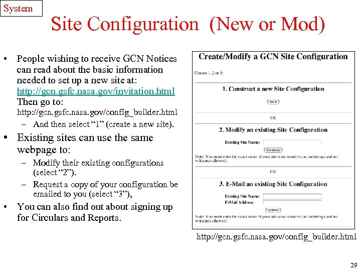 System Site Configuration (New or Mod) • People wishing to receive GCN Notices can