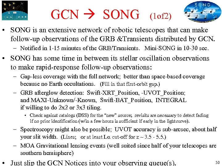 GCN SONG (1 of 2) • SONG is an extensive network of robotic telescopes