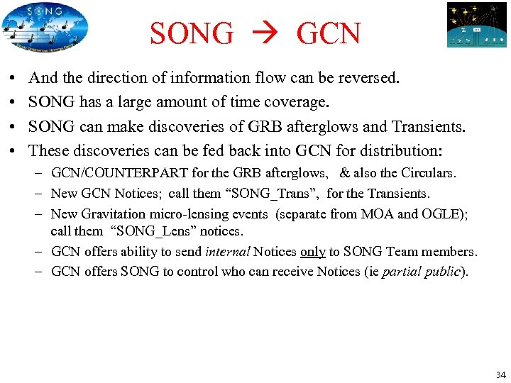 SONG GCN • • And the direction of information flow can be reversed. SONG