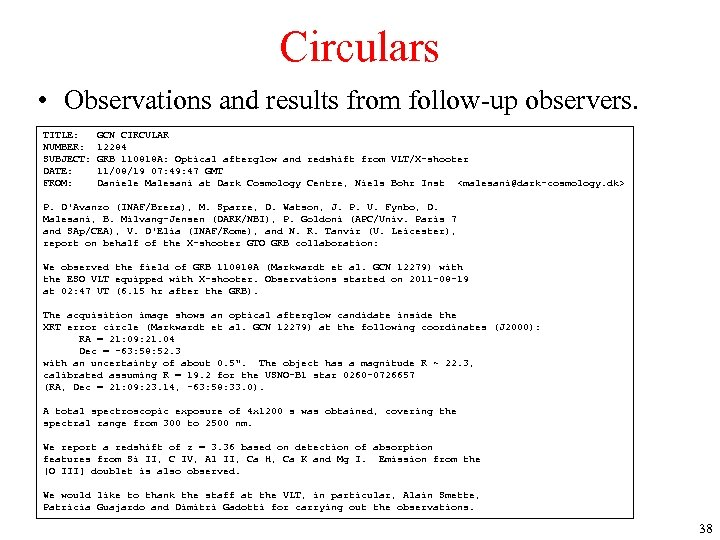 Circulars • Observations and results from follow-up observers. TITLE: NUMBER: SUBJECT: DATE: FROM: GCN