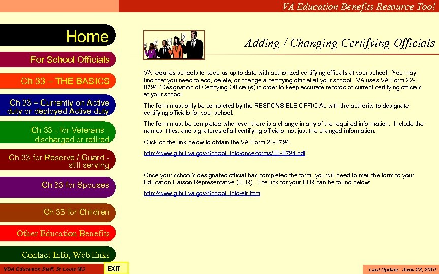 VA Education Benefits Resource Tool Home Adding / Changing Certifying Officials For School Officials