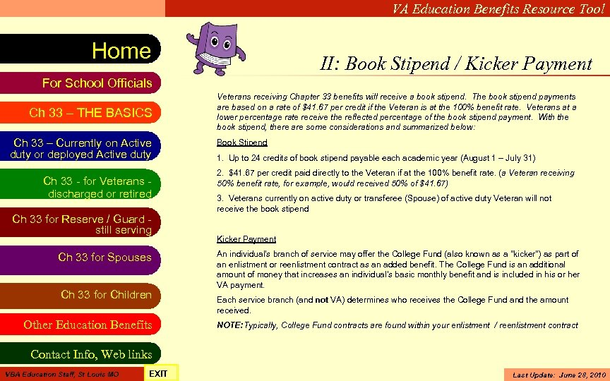 VA Education Benefits Resource Tool Home II: Book Stipend / Kicker Payment For School