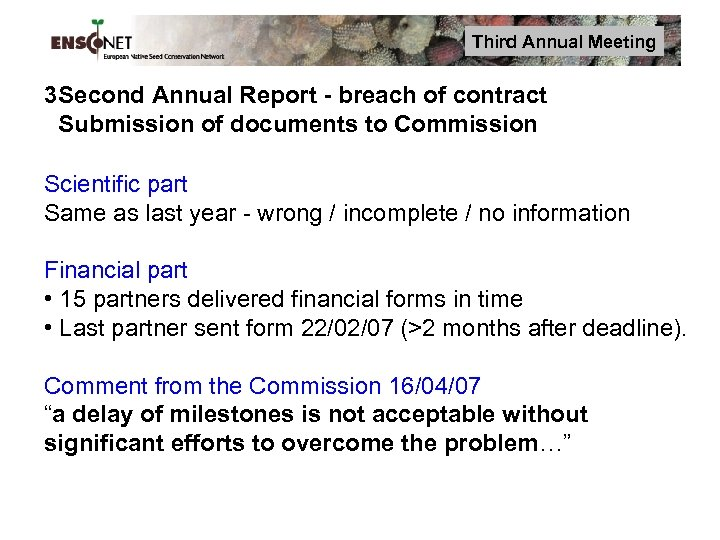 Third Annual Meeting 3 Second Annual Report - breach of contract Submission of documents