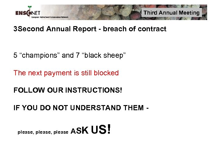 "Third Annual Meeting 3 Second Annual Report - breach of contract 5 ""champions"" and"