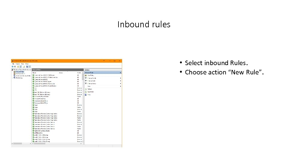 "Inbound rules • Select inbound Rules. • Choose action ""New Rule""."
