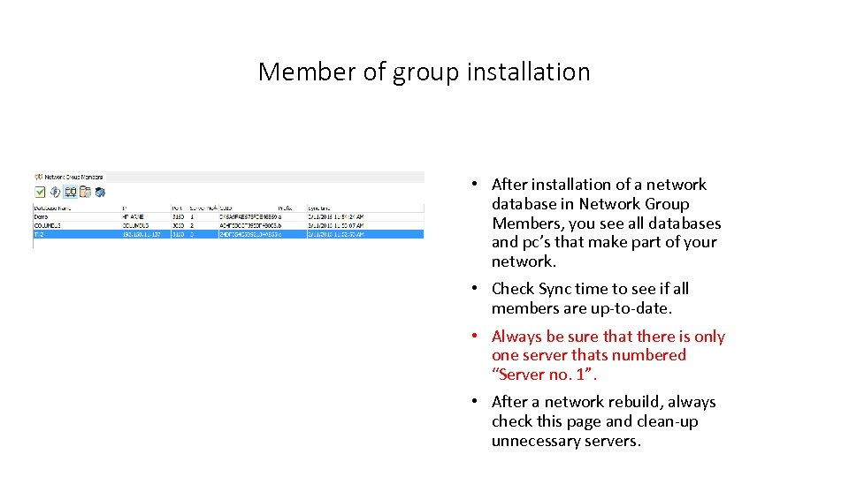 Member of group installation • After installation of a network database in Network Group