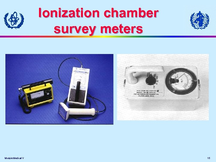 Ionization chamber survey meters Module Medical V 15