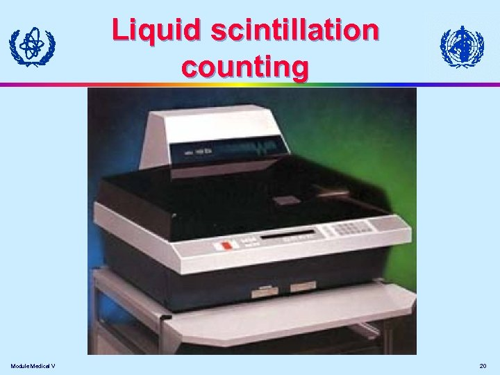 Liquid scintillation counting Module Medical V 20