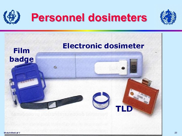 Personnel dosimeters Film badge Electronic dosimeter TLD Module Medical V 23