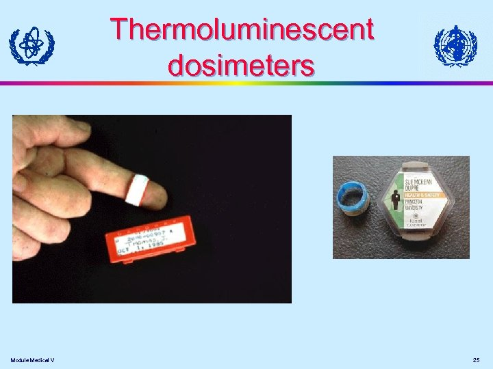 Thermoluminescent dosimeters Module Medical V 25