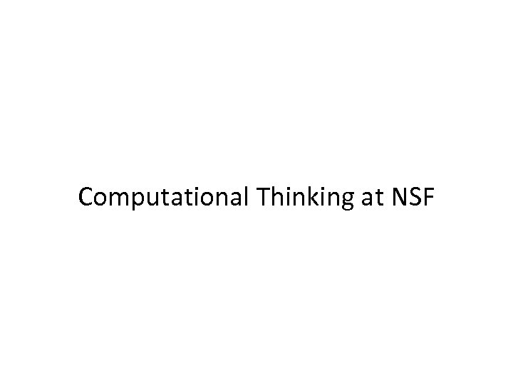 Computational Thinking at NSF