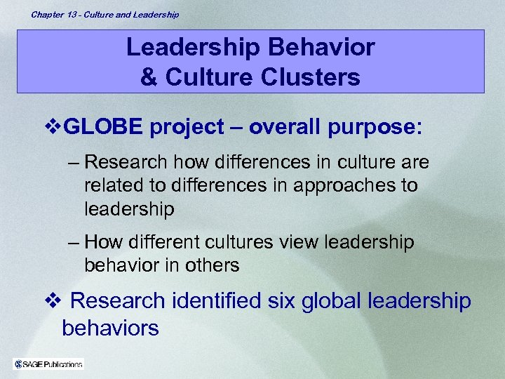Chapter 13 - Culture and Leadership Behavior & Culture Clusters v. GLOBE project –