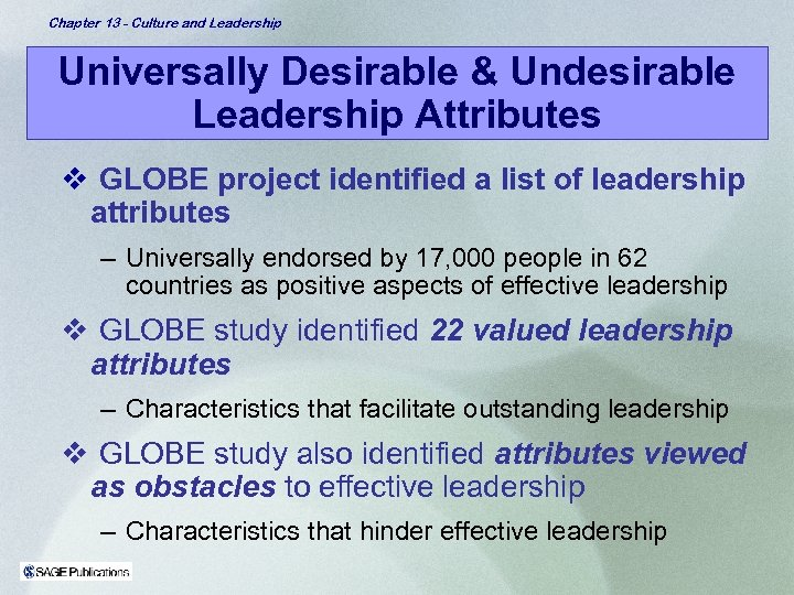Chapter 13 - Culture and Leadership Universally Desirable & Undesirable Leadership Attributes v GLOBE