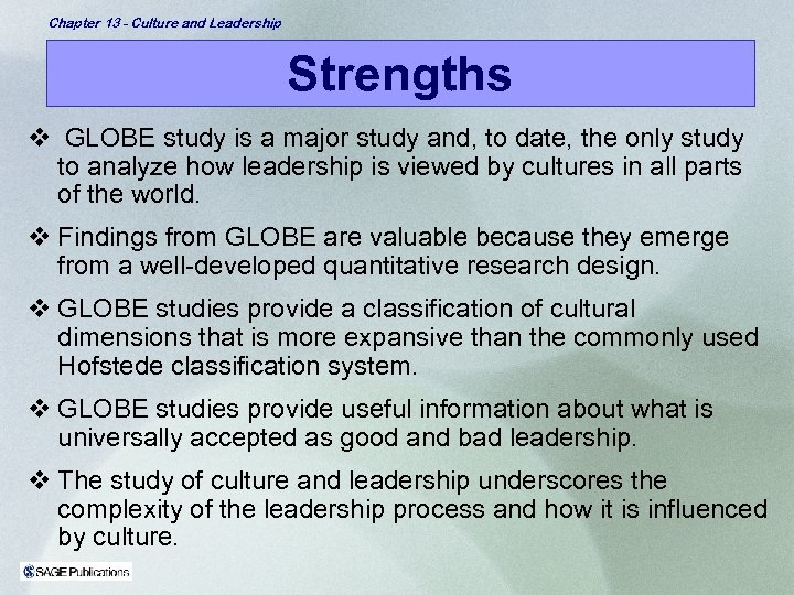 Chapter 13 - Culture and Leadership Strengths v GLOBE study is a major study