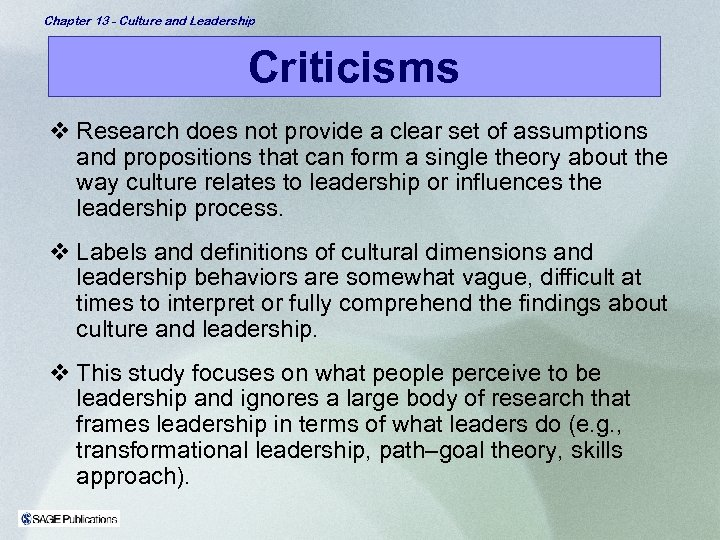 Chapter 13 - Culture and Leadership Criticisms v Research does not provide a clear