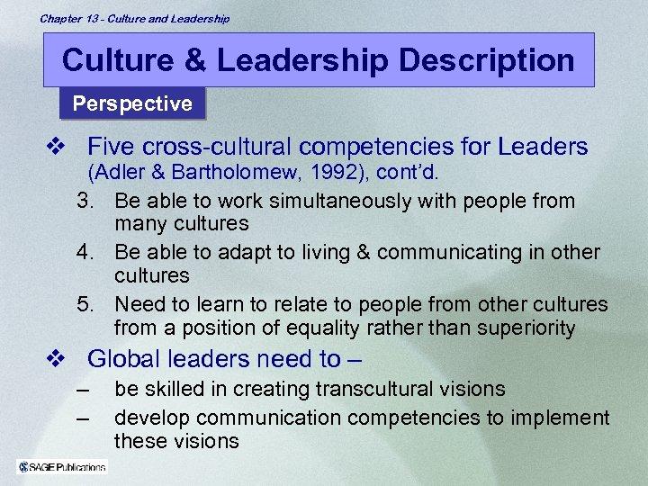 Chapter 13 - Culture and Leadership Culture & Leadership Description Perspective v Five cross-cultural