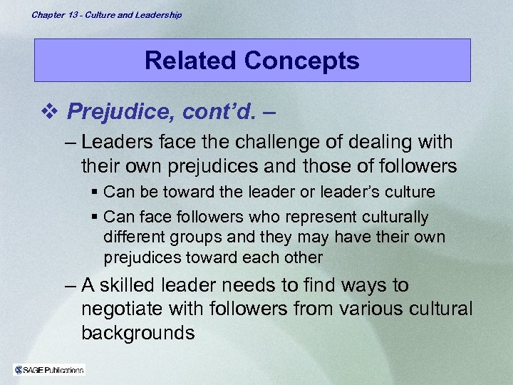 Chapter 13 - Culture and Leadership Related Concepts v Prejudice, cont'd. – – Leaders