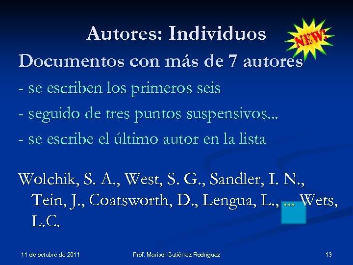 Autores: Individuos Documentos con más de 7 autores - se escriben los primeros seis