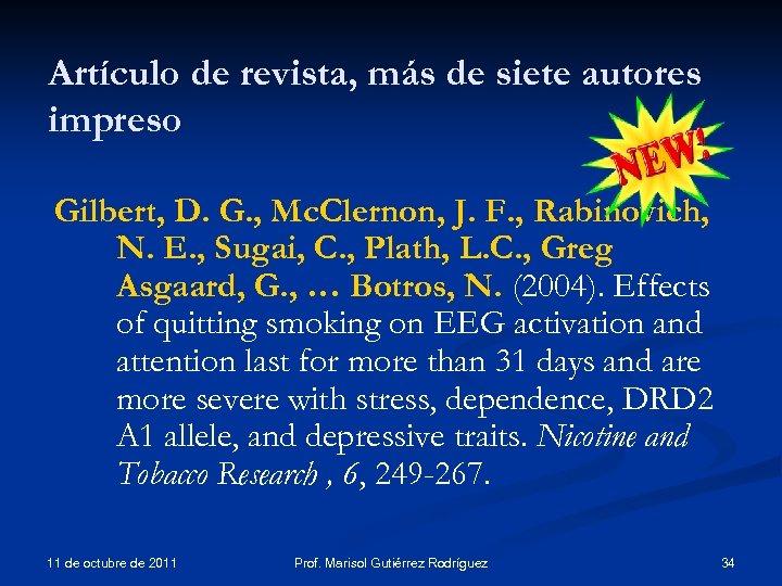 Artículo de revista, más de siete autores impreso Gilbert, D. G. , Mc. Clernon,