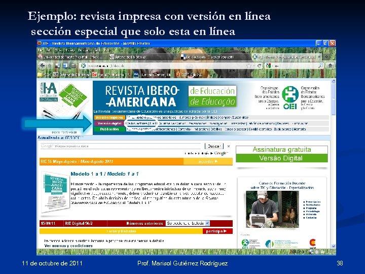 Ejemplo: revista impresa con versión en línea sección especial que solo esta en línea