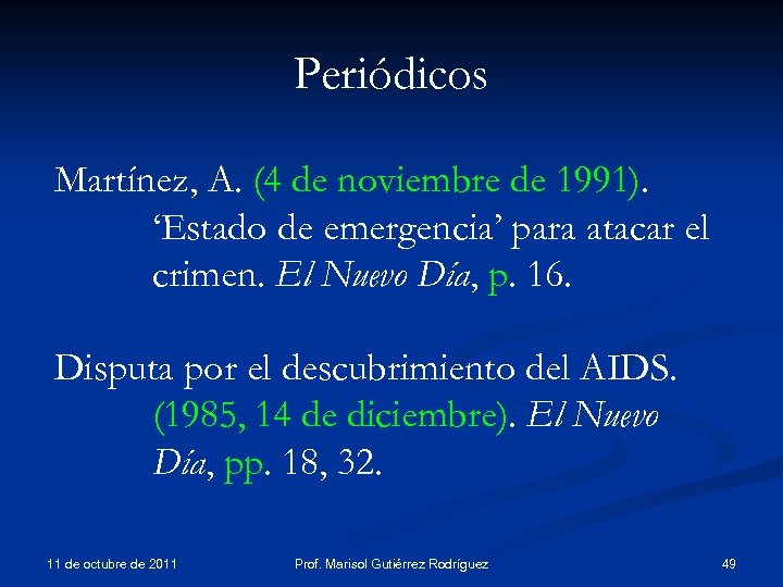 Periódicos Martínez, A. (4 de noviembre de 1991). 'Estado de emergencia' para atacar el