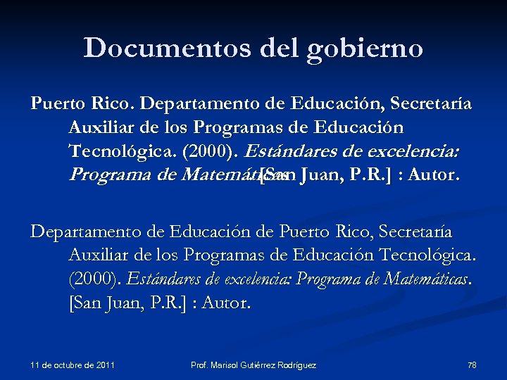 Documentos del gobierno Puerto Rico. Departamento de Educación, Secretaría Auxiliar de los Programas de