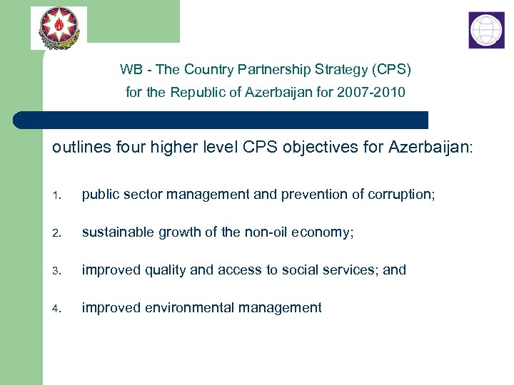 WB - The Country Partnership Strategy (CPS) for the Republic of Azerbaijan for 2007