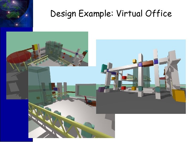Design Example: Virtual Office