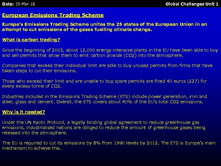 Date: 19 -Mar-18 Global Challenges Unit 1 European Emissions Trading Scheme Europe's Emissions Trading