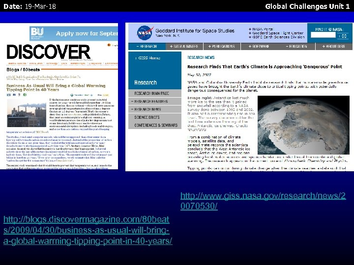 Date: 19 -Mar-18 Global Challenges Unit 1 http: //www. giss. nasa. gov/research/news/2 0070530/ http: