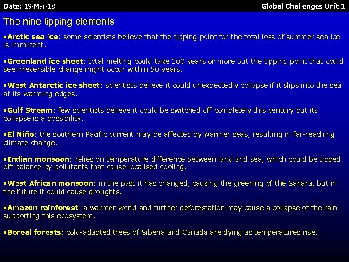 Date: 19 -Mar-18 Global Challenges Unit 1 The nine tipping elements • Arctic sea