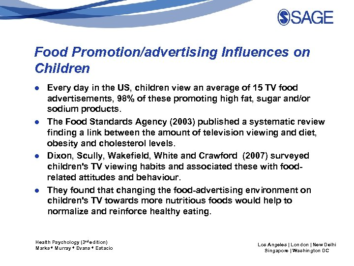 Food Promotion/advertising Influences on Children ● Every day in the US, children view an