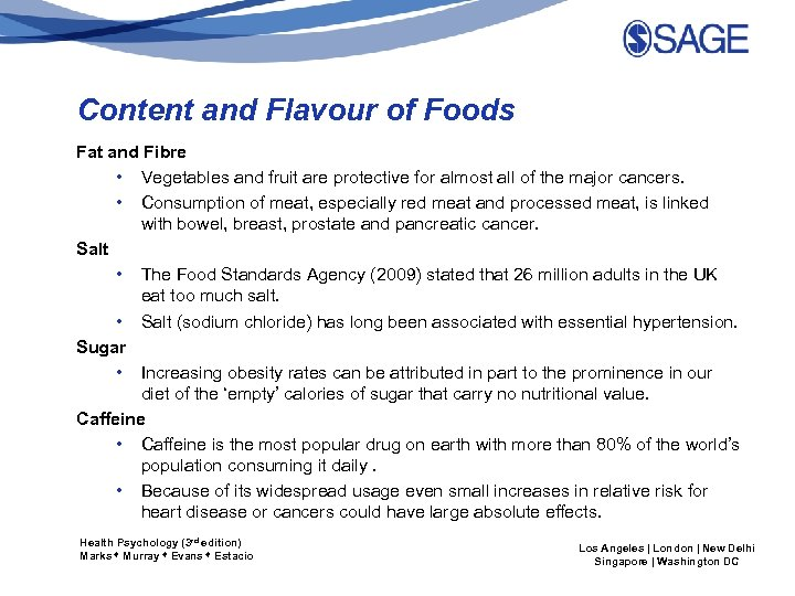 Content and Flavour of Foods Fat and Fibre • Vegetables and fruit are protective