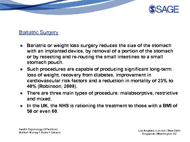 Bariatric Surgery ● Bariatric or weight loss surgery reduces the size of the stomach