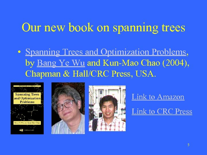 Our new book on spanning trees • Spanning Trees and Optimization Problems, by Bang