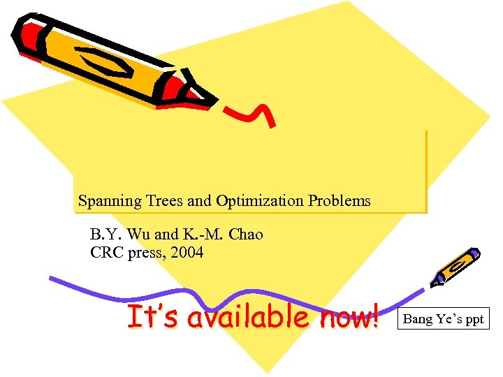 Spanning Trees & O ptimization P roblems ! Spanning Trees and Optimization Problems B.