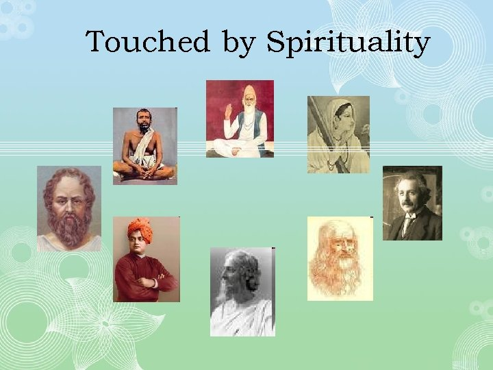 Touched by Spirituality