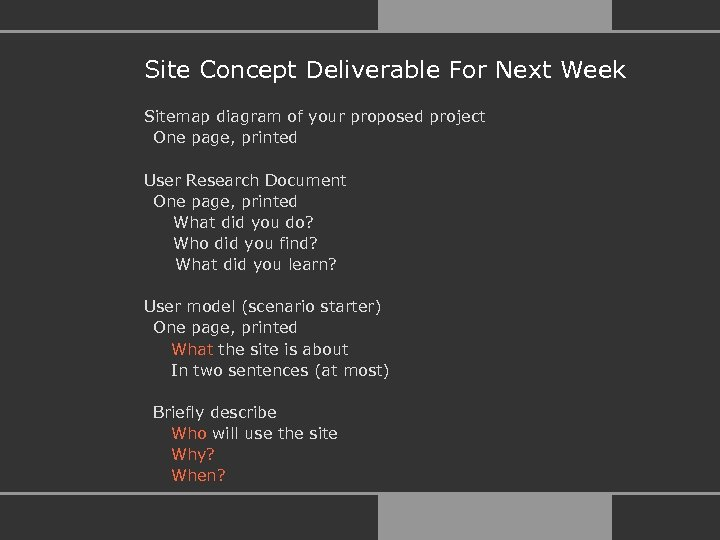 Site Concept Deliverable For Next Week Sitemap diagram of your proposed project One page,