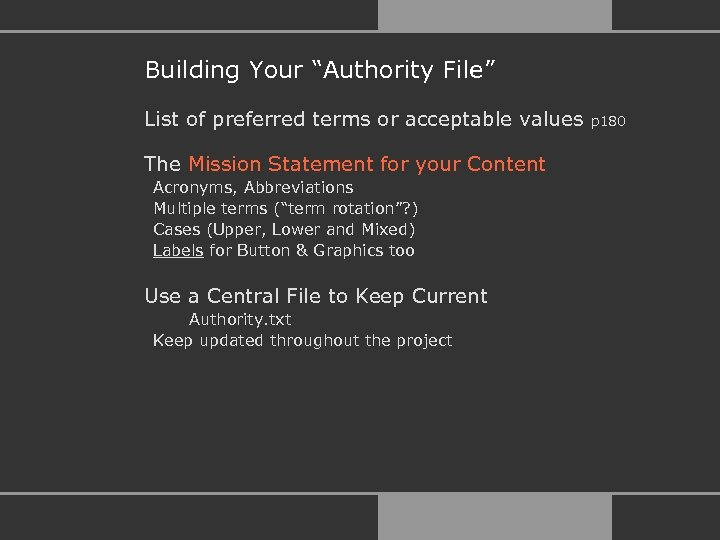 "Building Your ""Authority File"" List of preferred terms or acceptable values The Mission Statement"
