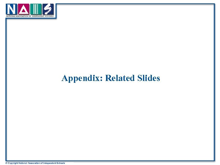 Appendix: Related Slides
