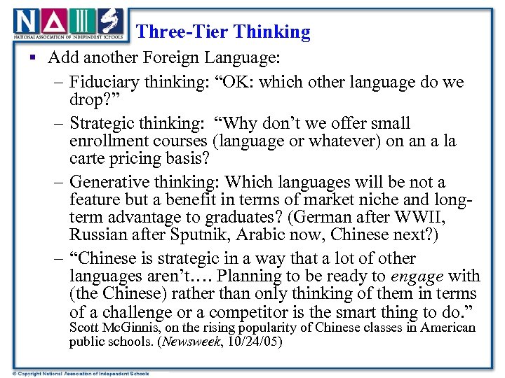 "Three-Tier Thinking § Add another Foreign Language: – Fiduciary thinking: ""OK: which other language"