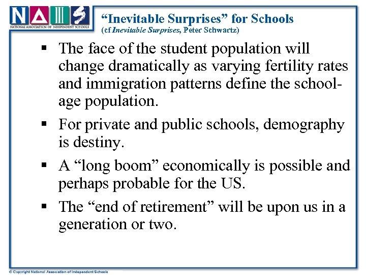 """Inevitable Surprises"" for Schools (cf Inevitable Surprises, Peter Schwartz) § The face of the"