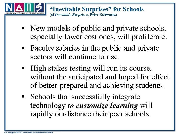 """""""Inevitable Surprises"""" for Schools (cf Inevitable Surprises, Peter Schwartz) § New models of public"""