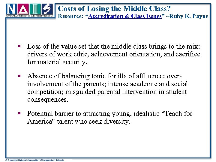 "Costs of Losing the Middle Class? Resource: ""Accreditation & Class Issues"" ~Ruby K. Payne"