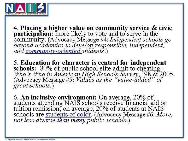 4. Placing a higher value on community service & civic participation: more likely to