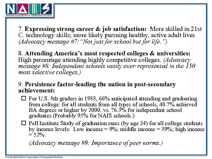 7. Expressing strong career & job satisfaction: More skilled in 21 st C. technology